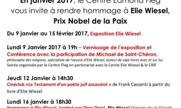 Marseille : Du 9 janvier au 15 février 2017 au Centre Edmond Fleg, hommage à Elie Wiesel, Prix «Nobel» de la Paix.