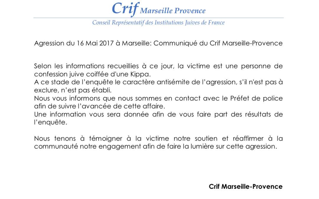Agression du 16 Mai 2017 à Marseille : Communiqué du Crif Marseille-Provence