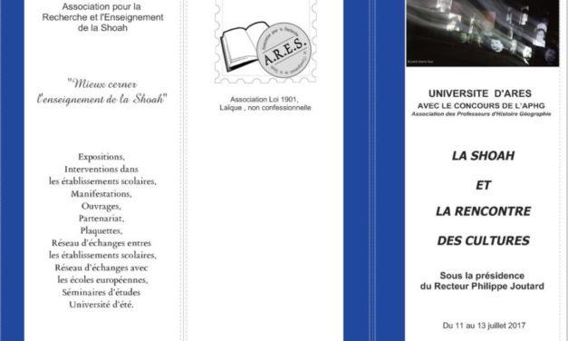 LA SHOAH ET LA RENCONTRE DES CULTURES : Université d'été d'ARES du 11 au 13 juillet 2017 à Marseille