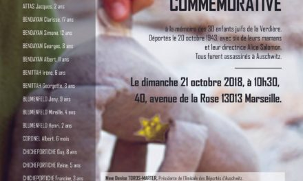 CÉRÉMONIE COMMÉMORATIVE DE LA RAFLE DES ENFANTS JUIFS DU CHATEAU DE LA VERDIÈRE À MARSEILLE CE Dimanche 21 OCTOBRE 2018