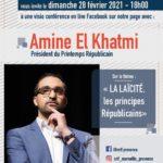 Rencontre avec Amine El Khatmi sur le thème «La Laïcité, les principes Républicain»